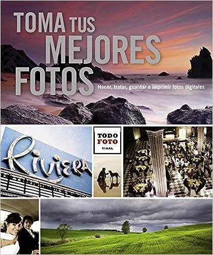 Descargas de libros electrónicos gratis para pdf Toma tus mejores fotos (Todo foto) 8499281745 PDF iBook PDB
