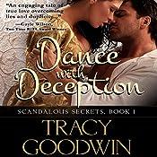 Dance with Deception: Scandalous Secrets, Book 1 | Tracy Goodwin