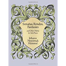 Sonatas, Rondos, Fantasies and Other Works for Solo Piano