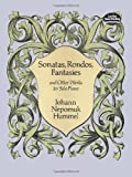 Sonatas, Rondos, Fantasies and Other Works for Solo Piano (Dover Music for Piano)