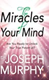 The Miracles of Your Mind: Are You Ready to Unlock Your True Potential? (Hardcover Library Edition)