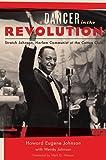A Dancer in the Revolution: Stretch Johnson, Harlem Communist at the Cotton Club