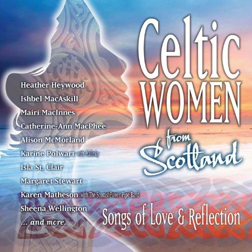 Celtic Women From Scotland - S...