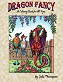 img - for Dragon Fancy: A Coloring Book for All Ages (Volume 1) book / textbook / text book