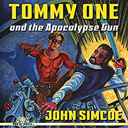 Tommy One and the Apocalypse Gun