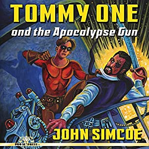 Tommy One and the Apocalypse Gun Audiobook
