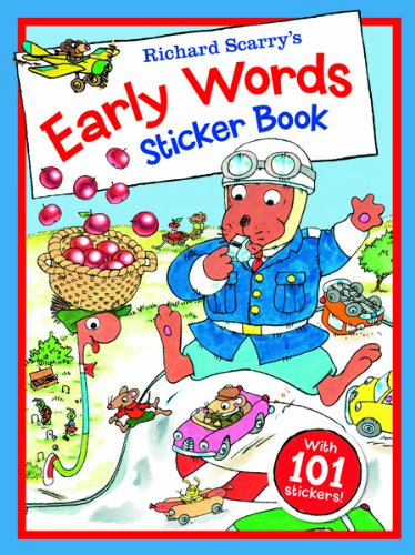Download Richard Scarry's Early Words Sticker Book: With 101 stickers! (Richard Scarry's Sticker and Poster Books) PDF