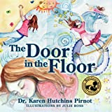 The Door in the Floor, Karen Hutchins Pirnot, 0982300263