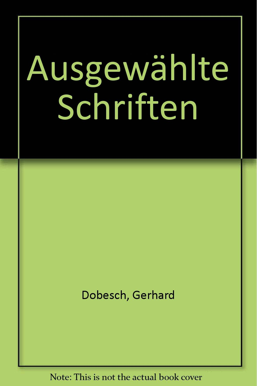 Ausgewählte Schriften, 2 Bde.