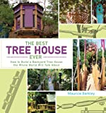 The Best Tree House Ever, Maurice Barkley, 1620875713