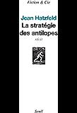 La Stratégie des antilopes
