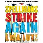 The Spellmans Strike Again: A Novel | Lisa Lutz