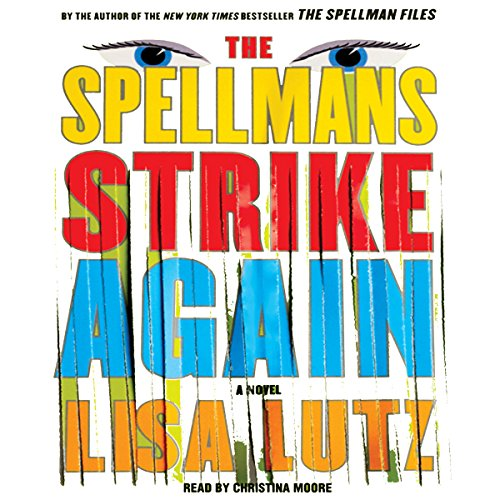 The Spellmans Strike Again: A Novel Audiobook [Free Download by Trial] thumbnail
