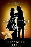 The Hamilton Affair: The Epic Love Story of Alexander Hamilton and Eliza Schuyler