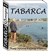 Costa Blanca: TABARCA (50 images) (1) (French Edition)