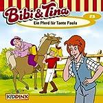 Ein Pferd für Tante Paula (Bibi und Tina 23)   Ulli Herzog