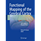 Functional Mapping of the Cerebral Cortex: Safe Surgery in Eloquent Brain (English Edition)