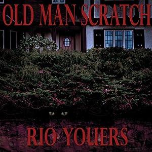 Old Man Scratch Audiobook