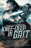 Knee-Deep in Grit: Two Bloody Years of Grimdark Fiction