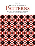 110 Old Traditional Patterns. Sri Lanka, Thailand, Vietnam, Malaysia, Singapore, Indonesia, Timor-Leste