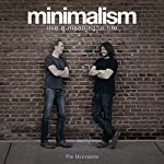 Minimalism: Live a Meaningful Life, Second Edition | Joshua Fields Millburn,Ryan Nicodemus