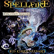Spellfire: Forgotten Realms: Shandril's Saga, Book 1 | Ed Greenwood