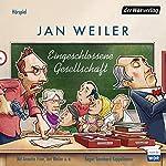 Eingeschlossene Gesellschaft   Jan Weiler