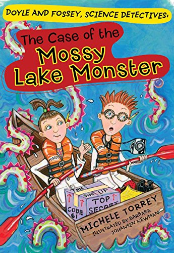 The Case of the Mossy Lake Monster (Doyle and Fossey, Science Detectives)