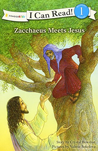 Zacchaeus Meets Jesus (I Can Read!/Bible Stories)