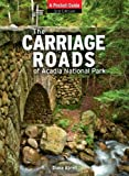 Front cover for the book Carriage Roads of Acadia: A Pocket Guide by Diane Abrell