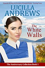 The White Walls: A heartwarming 1950s hospital romance (The Anniversary Collection Book 1) Kindle Edition