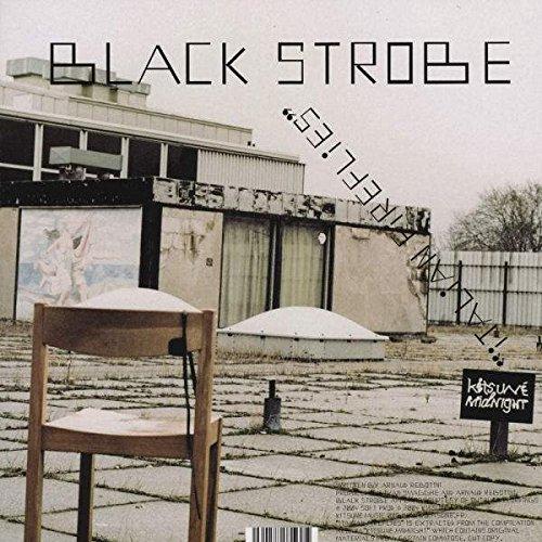 Black Strobe / Zongamin , - Italian Fireflies / Hotel 17 - Kitsuné Music - KITSUNE MUSIC 008