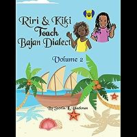 Riri & Kiki Teach Bajan Dialect (English Edition)