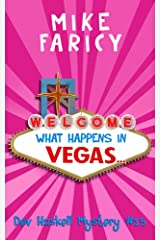 What Happens In Vegas... (Dev Haskell - Private Investigator Book 15) Kindle Edition