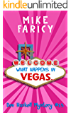 What Happens In Vegas... (Dev Haskell - Private Investigator Book 15)