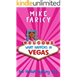 What Happens In Vegas... (Dev Haskell Private Investigator Book 15) (Dev Haskell - Private Investigator)