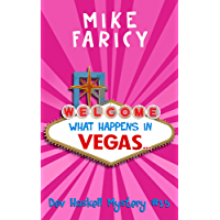 What Happens In Vegas... (Dev Haskell - Private Investigator Book 15) (English Edition)
