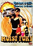 Moist Fury