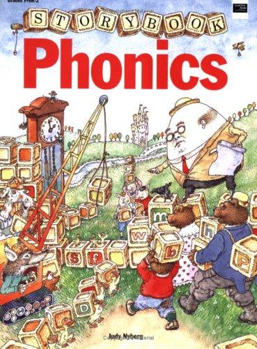 Storybook Phonics: Grades PreK-2: Teacher and Parent Resource