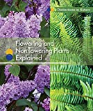 Flowering and Nonflowering Plants Explained (Distinctions in Nature (Group 2))