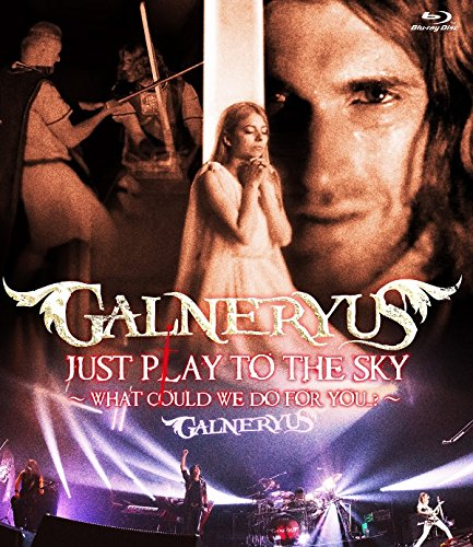 GALNERYUS / JUST PLAY TO THE SKY~WHAT COULD WE DO FOR YOU~の商品画像