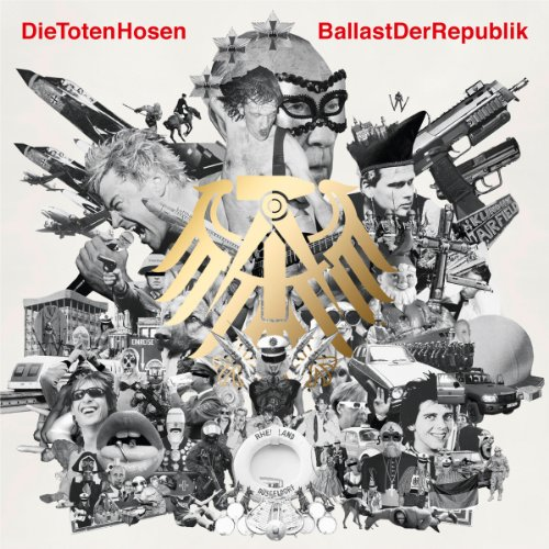 Die Toten Hosen: Ballast Der Republik (Audio CD)