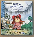 Just a Rainy Day, Mercer Mayer, 0307616827