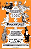Old Possum's Book of Practical Cats, T. S. Eliot, 015668568X