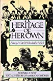 A Heritage of Her Own, Nancy F. Cott and Elizabeth H. Pleck, 1597405531
