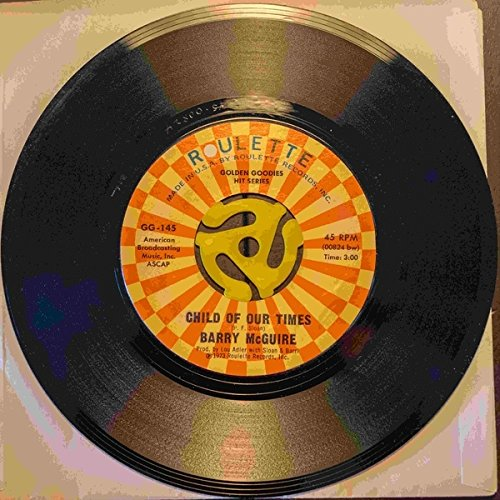 Barry McGuire - Eve Of Destruction / Child Of Our Times - - Golden Goodies Hits Series - GG-145 - United States - Very Good Plus (VG+) / Generic - 7
