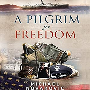 A Pilgrim for Freedom Audiobook
