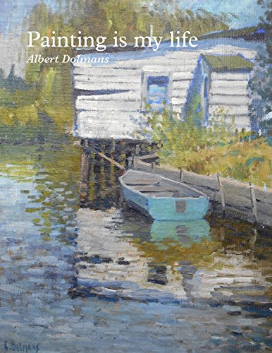 Painting is my life: Albert Dolmans