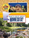 What's Great about Minnesota?, Nadia Higgins, 1467745383