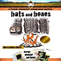 Bats and Bones: The Frannie Shoemaker Campground Mysteries Audiobook by Karen Musser Nortman Narrated by Rebecca Roberts